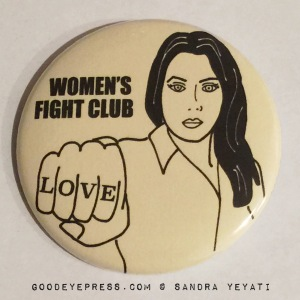 Women's Fight Club Political Protest Button