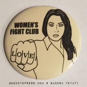 Women's Fight Club Political Protest Button