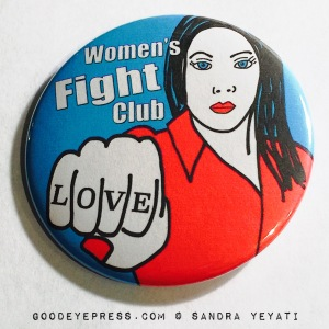 Women's Fight Club Political Protest Button color