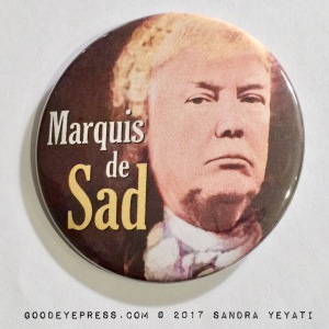 Marquis de Sad Trump Protest Button