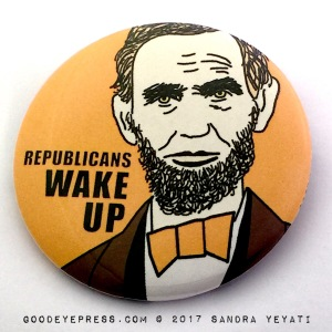 Abraham Lincoln Republicans Political Protest Pin Button